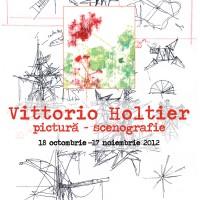 Expoziție: Vittorio Holtier – pictură și scenografie gazduită de Fundația Löwendal