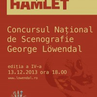 """Concursul Național de Scenografie """"George Löwendal"""", ediția a IV-a, 13 decembrie 2013"""