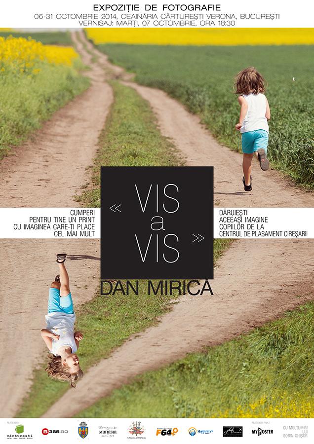 """VIS a VIS"" – Dan Mirică, Expozitie de fotografie in scop caritabil"
