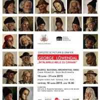 """Expoziția de pictură și grafică """"George Löwendal – Întâlnirile mele cu țăranii"""" la Muzeul Național Brukenthal din Sibiu"""