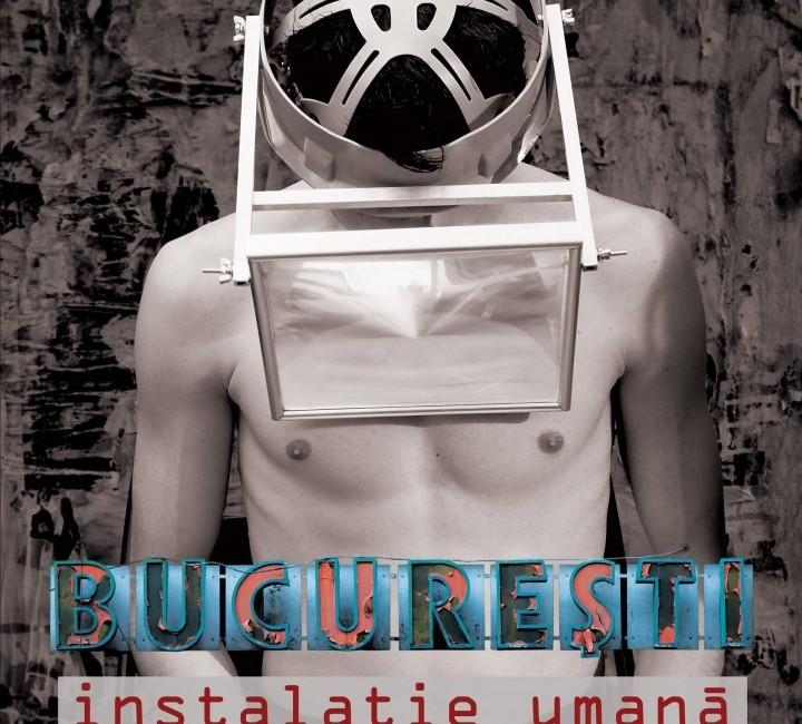 """Teatru ARCUB: ,,București. Instalație umană"""""""